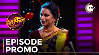 Mehfil | Reality Show | Episode Promo | Watch Now on ZEE5