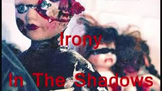 Watch Aiden Irony In The Shadows video