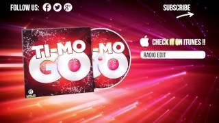 Ti-Mo - Go! (Radio Edit)