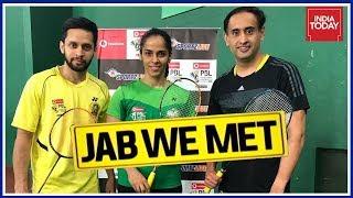 Badminton Power Couple, Saina Nehwal & Parupalli Kashyap With Rahul Kanwal | Jab We Met