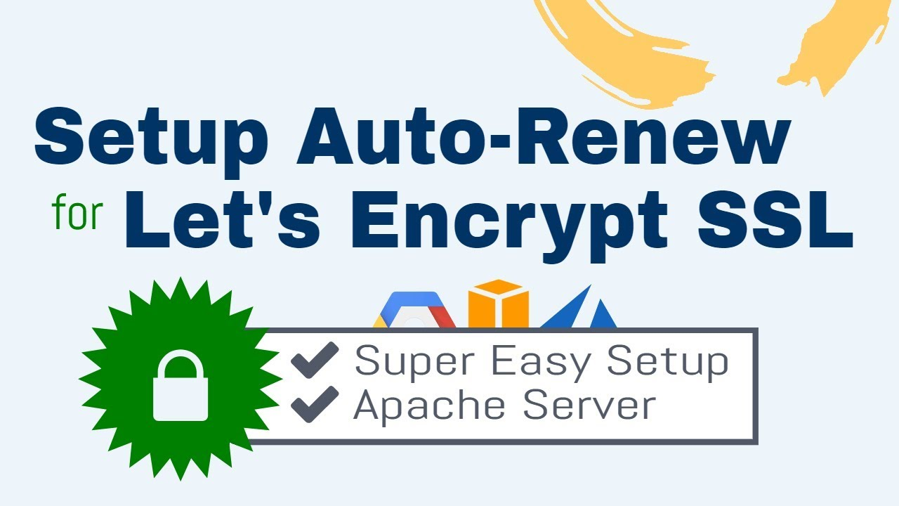 How To Setup Auto Renew For Lets Encrypt Ssl Certificates Apache