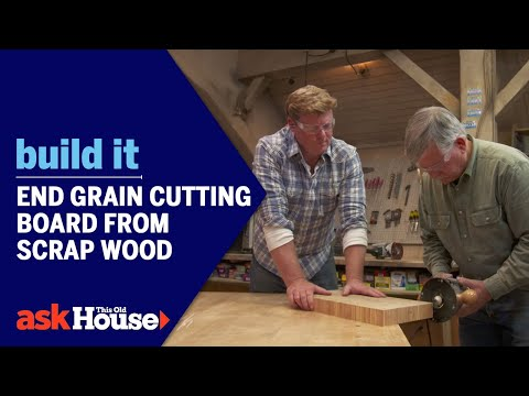 End Grain Cutting Board from Scrap Wood | Build It | Ask This Old House