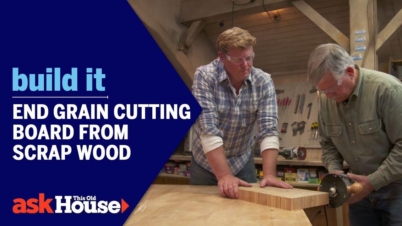 build it end grain cutting board from scrap wood youtube