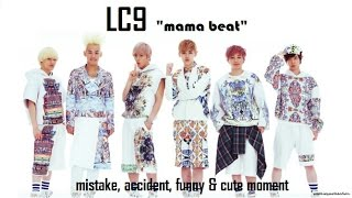 part 178 kpop mistake accident lc9 mama beat