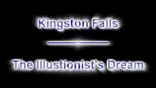 Watch Kingston Falls The Illusionists Dream video