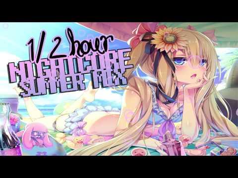 ►1/2 Hour Nightcore Summer Mix