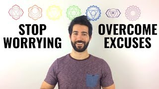 How to Stop Worrying & Making Excuses (Achieve Your Goals)