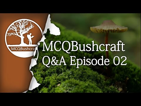 Bushcraft Q&A: Ep01 - About Me