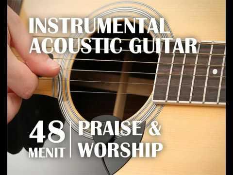 [음악 주기 연구 휴식] [NEW]Instrumental Music Lagu Rohani Christian Praise and Worship Acoustic Guitar  Ins