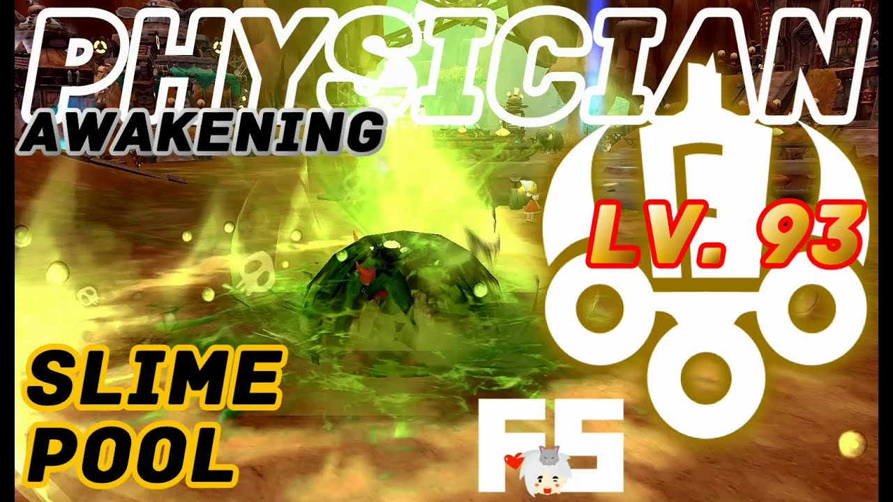 Dragon Nest Korea : Physician Awakening Lv  93 Gameplay  Poison Strike and  Slime Pool