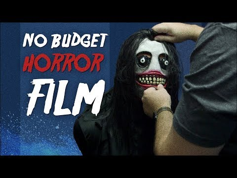 How to Make a No Budget Horror Film