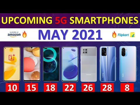Top Upcoming 5G Smartphones May 2021🔥🔥🔥