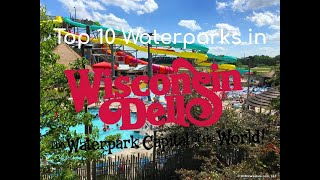 Top 10 Water parks In the Wisconsin Dells (read desc.)