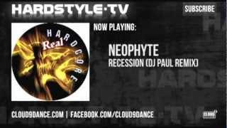 Neophyte - Recession (DJ Paul Remix)