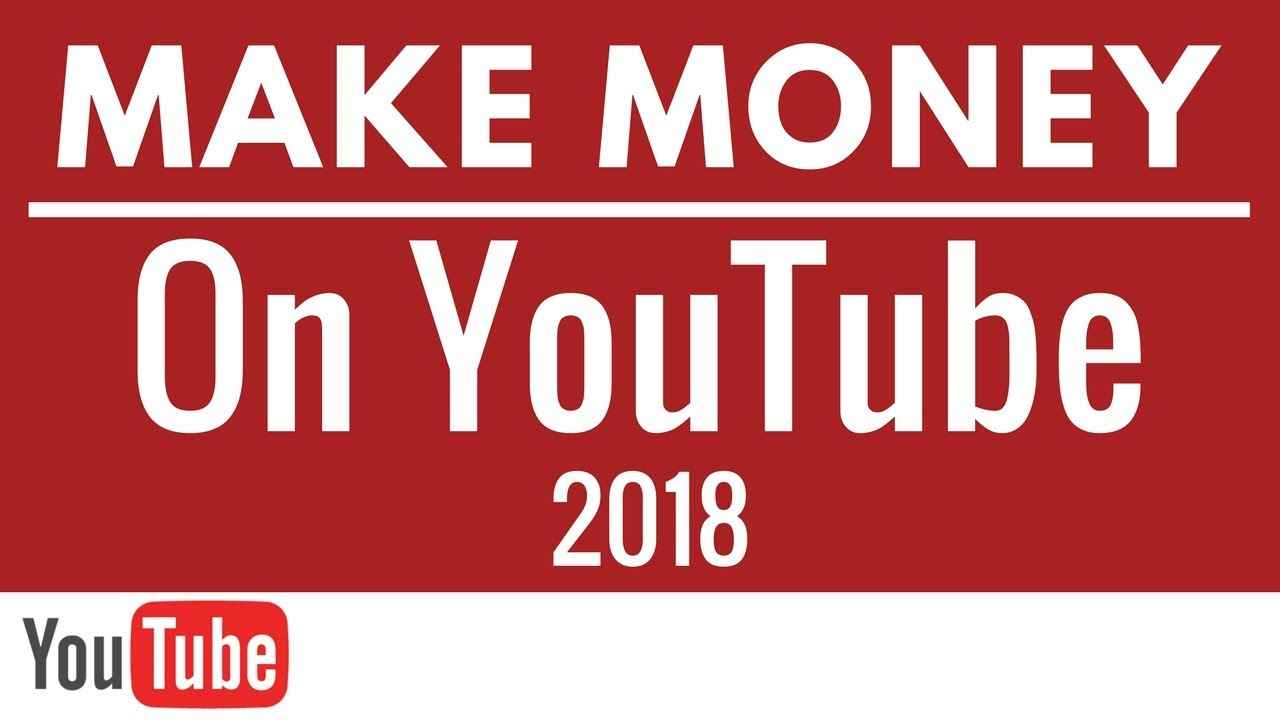 How to Make Money on YouTube For Beginners 2018 - Google AdSense Earnings  with YouTube Video Uploads