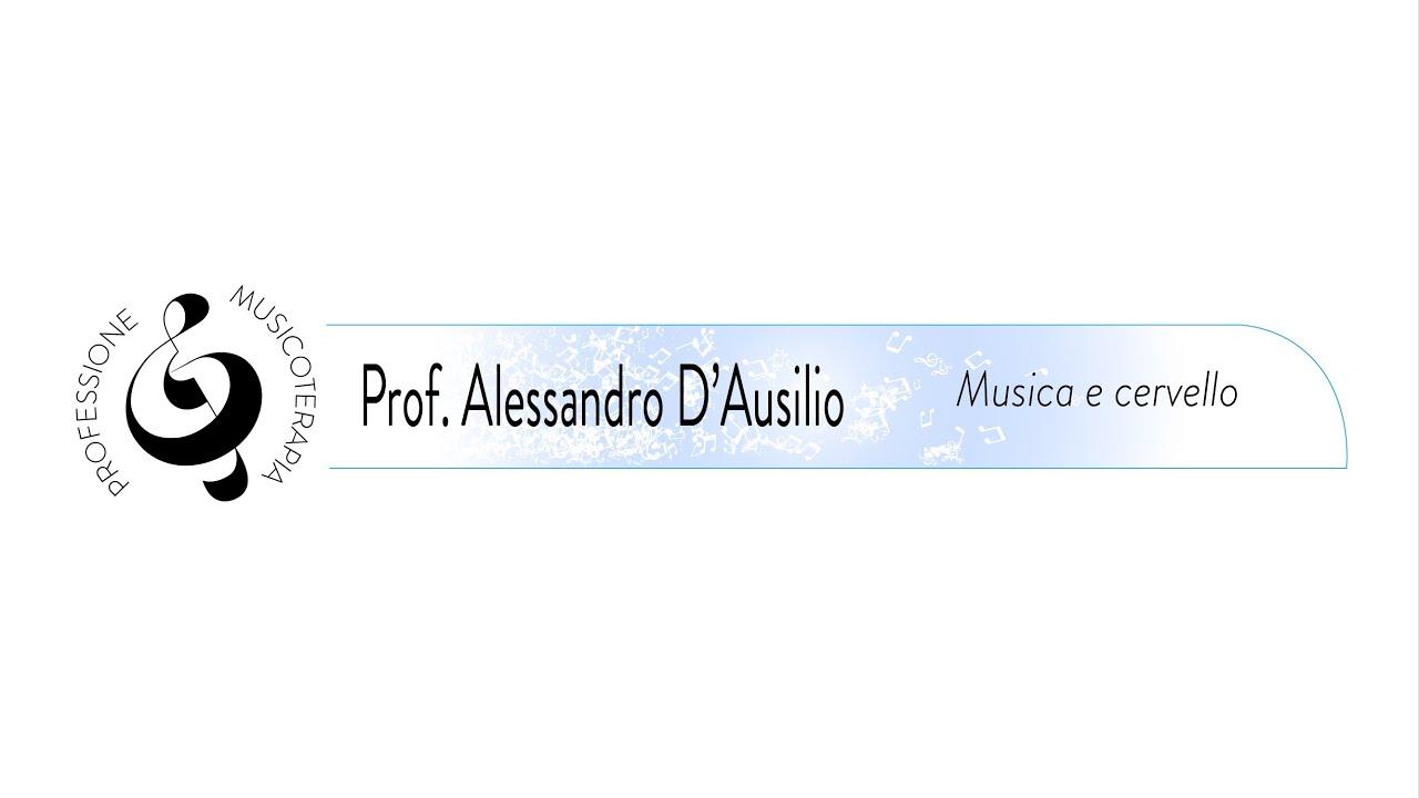 Musica e Cervello (A. D'Ausilio)