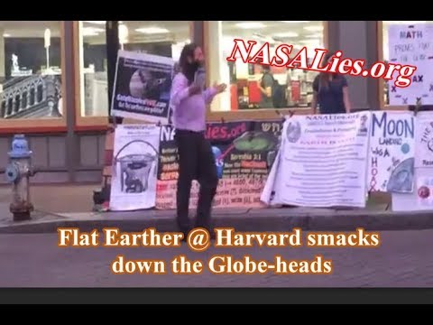 Flat Earther goes to Harvard Smashing IVY League Globe-heads