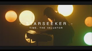Time, The Valuator - Starseeker (OFFICIAL MUSIC VIDEO)