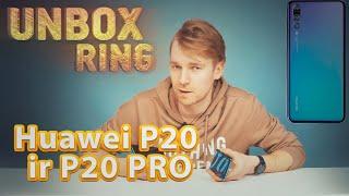 Naujasis Huawei Iphone kopija?   Huawei P20 ir P20 PRO   Unbox Ring    Laisvės TV X