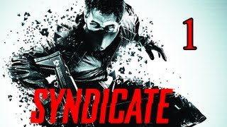 Syndicate Gameplay Walkthrough - Part 1 [Milestone 1] Wakeup Call Let