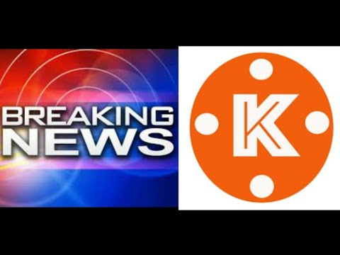 How to create breaking news live in kine master