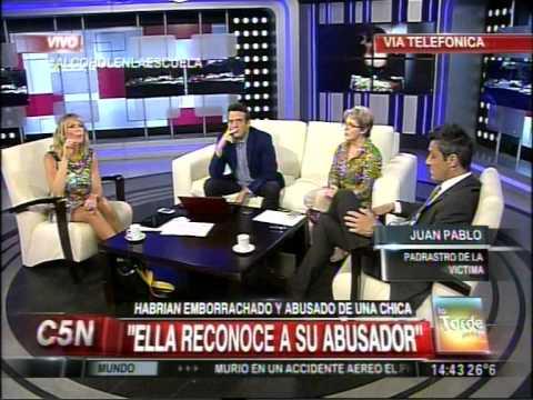 C5N - SOCIEDAD: HABRIAN EMBORRACHADO Y ABUSADO DE UNA CHICA (PARTE 2)
