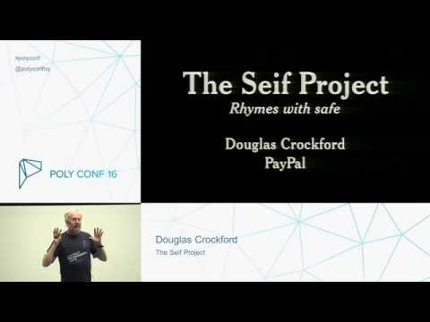 PolyConf 16: The Seif Project / Douglas Crockford