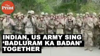 Indian, US Army tune in with 'Badluram ka badan zameen ke neeche hai' after joint training session