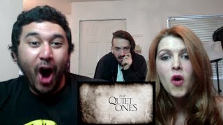 THE QUIET ONES TRAILER REACTION!!!