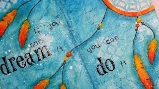 Art journal page: If you can dream it...