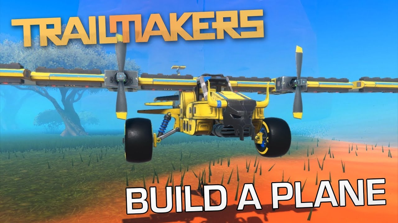 How to build a plane in Trailmakers - [Official Trailmakers Tutorial]