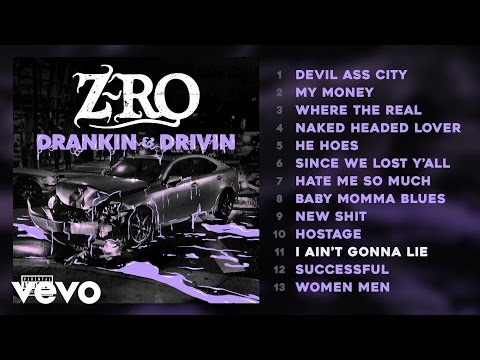 Z-Ro - I Ain't Gonna Lie (Audio)