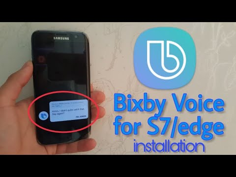 How to install New S8 Bixby Voice Assistant on Galaxy S7/edge