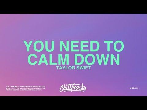 taylor-swift-–-you-need-to-calm-down-(lyrics)
