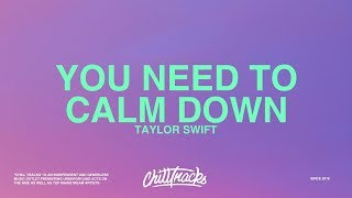 Taylor Swift – You Need To Calm Down (Lyrics) Video