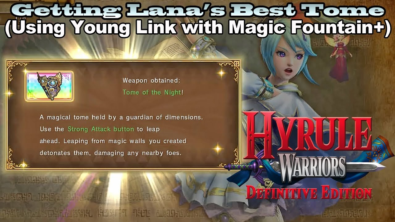 Hyrule Warriors De Getting Lana S Best Lv4 Tome Using Young Link With Magic Fountain Youtube