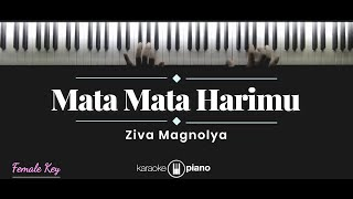 Download Mp3 Mata Mata Harimu - Ziva Magnolya  Karaoke Piano - Female Key
