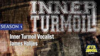 Hardcore Raised Through Aggression – Inner Turmoil Vocalist James Holijes
