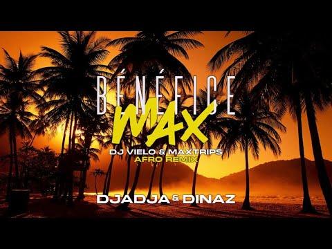 Youtube: Djadja & Dinaz – Bénéfice Max (DJ Vielo & Maxtrips Afro Remix)