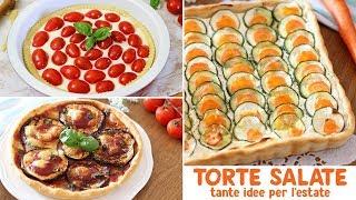 TORTE SALATE: TANTE IDEE PER L'ESTATE | Ricette facili | pasta brisèe fatta in casa