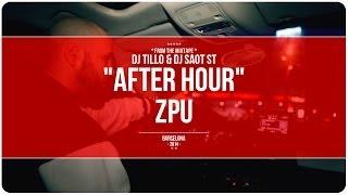 "DJ Tillo & DJ SaoT ST ""After Hour"" #095 ZPU"