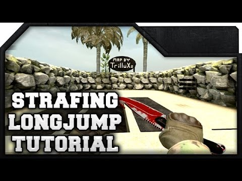 CS:GO - Strafing & LongJump Tutorial (w/ custom map)