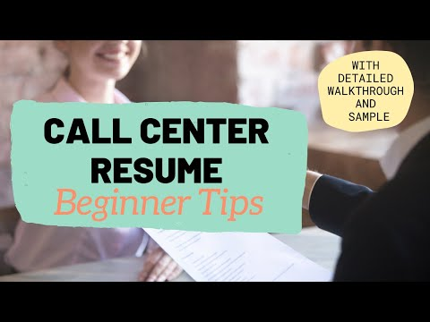 No Call Center Experience: How To Write A Professional Resume (With Beginner Tips)