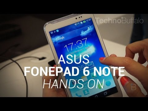 Asus Fonepad Note 6 Hands-On
