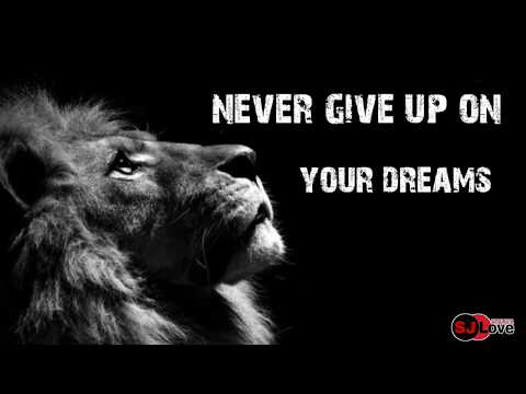 Never Give Up On Your Dreams - Motivation Whatsapp Status, 30 Second