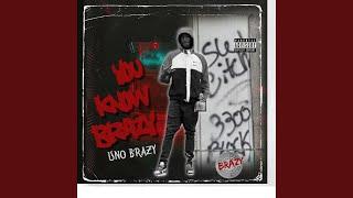 You Know Brazy INTRO