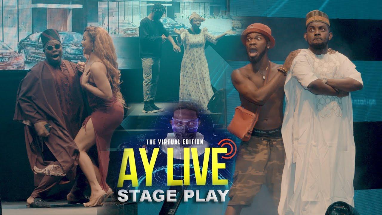 Download AY LIVE 2021 VIRTUAL EDITION STAGE PLAY (AY // BRODA SHAGGI // MR MACARONI // IYA TAO)
