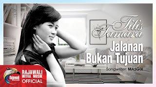 Video Tities Tamara - Jalanan Bukan Tujuan [OFFICIAL] download MP3, 3GP, MP4, WEBM, AVI, FLV Juli 2018