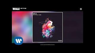 wale-let-it-go-audio