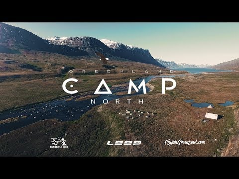 CAMP NORTH-Greenland ( Fly fishing for big arctic char in Greenland)